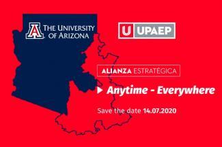 UPAEP y Universidad de Arizona sellan alianza estratégica