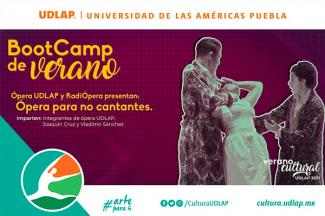 UDLAP realiza BootCamp de ópera como parte del Verano Cultural