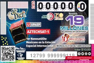 La Lotería Nacional reconoce el aporte que UPAEP ha realizado en materia aeroespacial